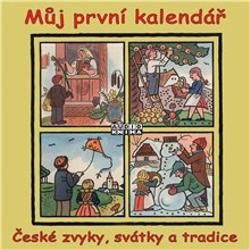 Můj první kalendář (České zvyky, svátky a tradice) - Jaroslav Major (Audiokniha)
