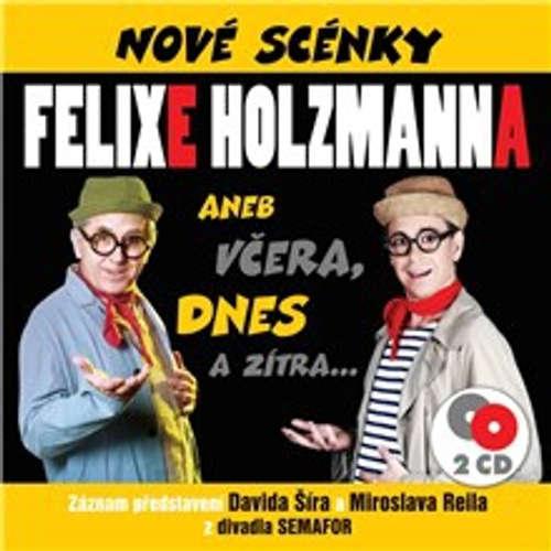 Audiokniha Nové scénky Felixe Holzmanna - Felix Holzmann - David Šír