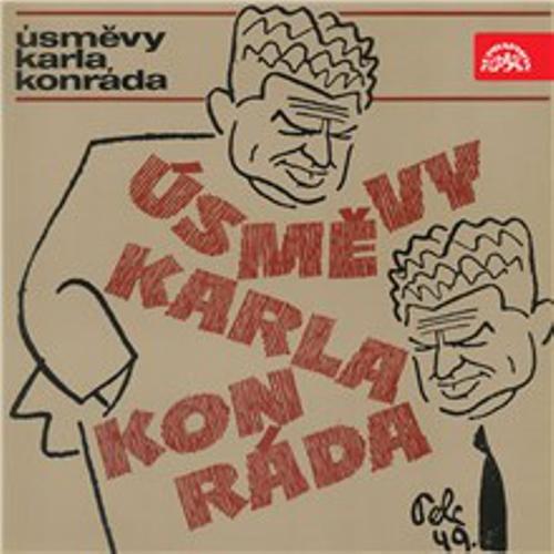 Úsměvy Karla Konráda - Karel Konrád (Audiokniha)