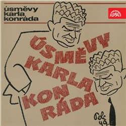 Audiokniha Úsměvy Karla Konráda - Karel Konrád - Martin Růžek