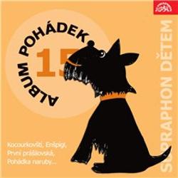 """Album pohádek """"Supraphon dětem"""" 15. - František Nepil (Audiokniha)"""