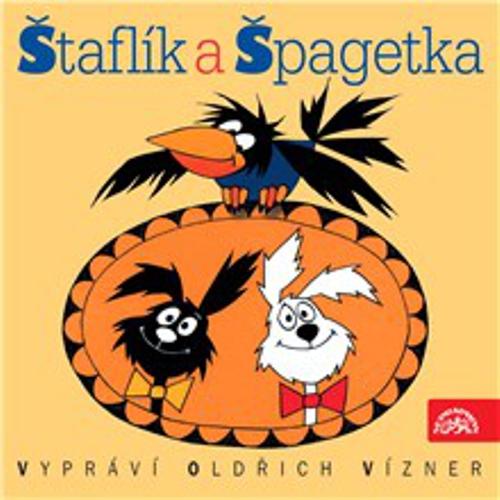 Štaflík a Špagetka - Jiří Munk (Audiokniha)