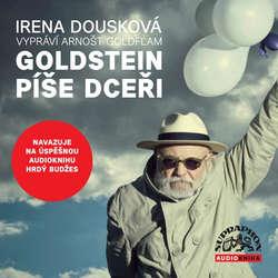 Audiokniha Goldstein píše dceři - Irena Dousková - Barbora Hrzánová
