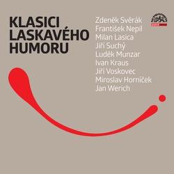 Klasici laskavého humoru - František Nepil (Audiokniha)
