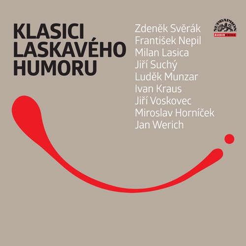 Audiokniha Klasici laskavého humoru - František Nepil - Miroslav Horníček