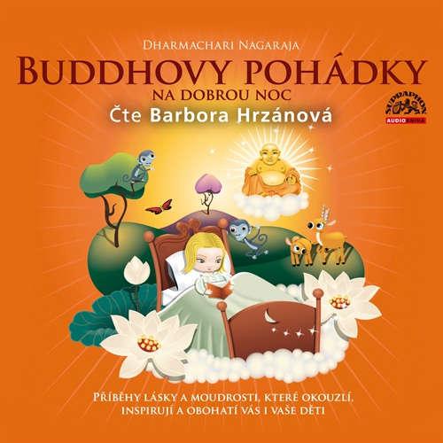 Audiokniha Buddhovy pohádky - Dharmachari Nagaraja - Barbora Hrzánová