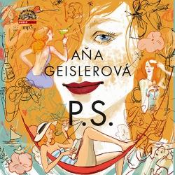 P.S. - Aňa Geislerová (Audiokniha)