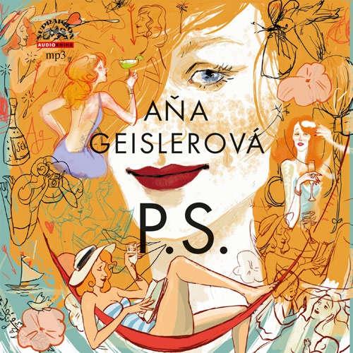 Audiokniha P.S. - Aňa Geislerová - Aňa Geislerová