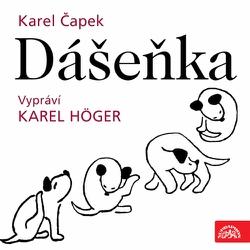 Dášeňka - Karel Čapek (Audiokniha)