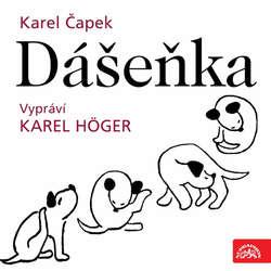 Audiokniha Dášeňka - Karel Čapek - Karel Höger