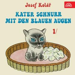 Kater Schnurr mit den blauen Augen - Josef Kolář (Hoerbuch)