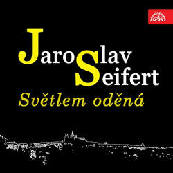 Audiokniha Světlem oděná - Jaroslav Seifert - Václav Voska