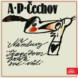 Námluvy, Tragédem proti své vůli - Anton Pavlovič Čechov (Audiokniha)