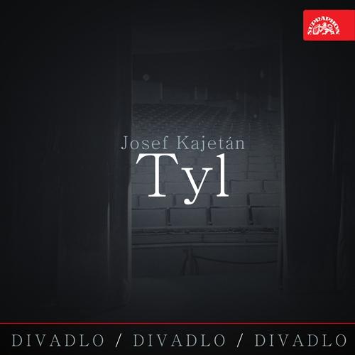 Divadlo, divadlo, divadlo - Josef Kajetán Tyl - Josef Kajetán Tyl (Audiokniha)