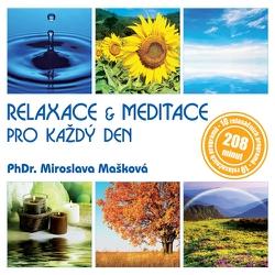 Relaxace & meditace pro každý den - PhDr. Miroslava Mašková (Audiokniha)