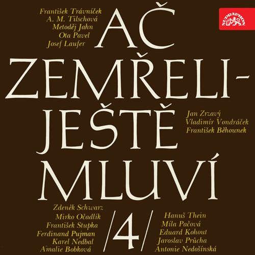 Audiokniha Ač zemřeli - ještě mluví IV. - Ota Pavel - Eduard Kohout