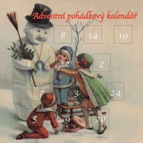 Audiokniha Adventní pohádkový kalendář 3 -  Autor neznámý - Josef Somr