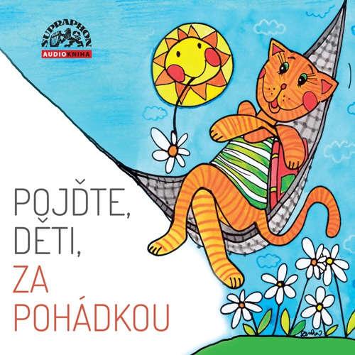 Audiokniha Pojďte, děti, za pohádkou - Radek Adamec - Ota Jirák