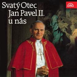 Sv. Otec Jan Pavel II. u nás - Karol Józef Wojtyła (Audiokniha)