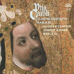 Audiokniha Vita Caroli - Vlastní životopis Karla IV. + Hudba na dvoře Karla IV. -  Liturgický text - Nina Divíšková