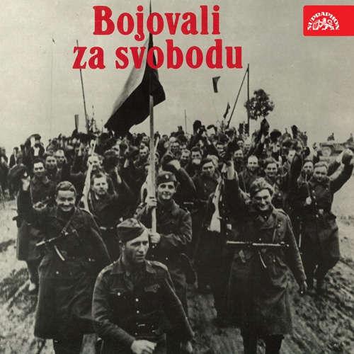 Audiokniha Bojovali za svobodu - František Němec - František Němec