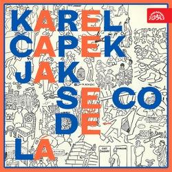 Jak se co dělá - Karel Čapek (Audiokniha)