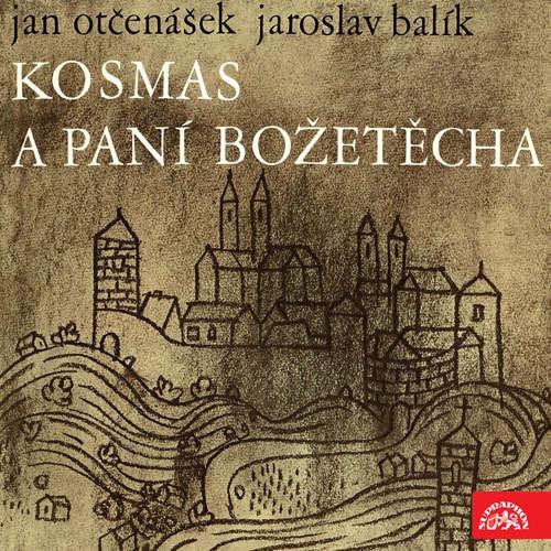 Audiokniha Kosmas a paní Božetěcha - Jan Otčenášek - Ladislav Mrkvička