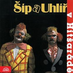 Šíp a Uhlíř v Hitšarádě - Zdeněk Svěrák (Audiokniha)