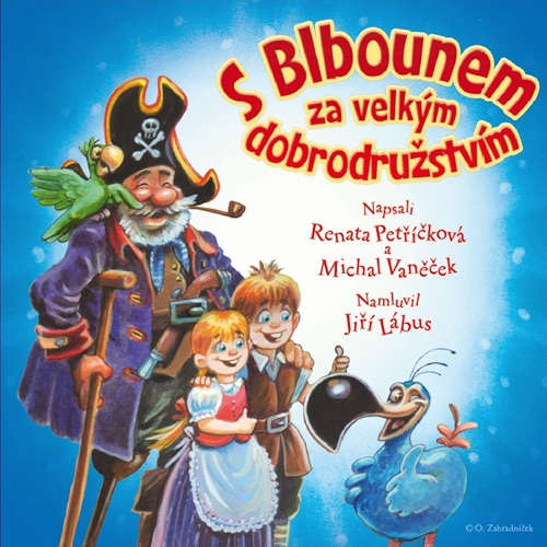 Audiokniha S Blbounem za velkým dobrodružstvím - Michal Vaněček - Jiří Lábus