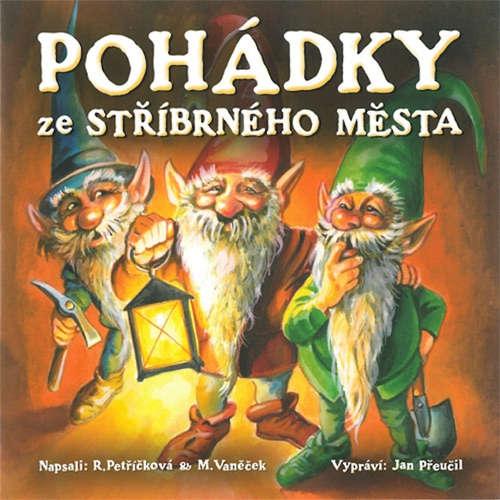 Audiokniha Pohádky ze stříbrného města - Michal Vaněček - Jan Přeučil