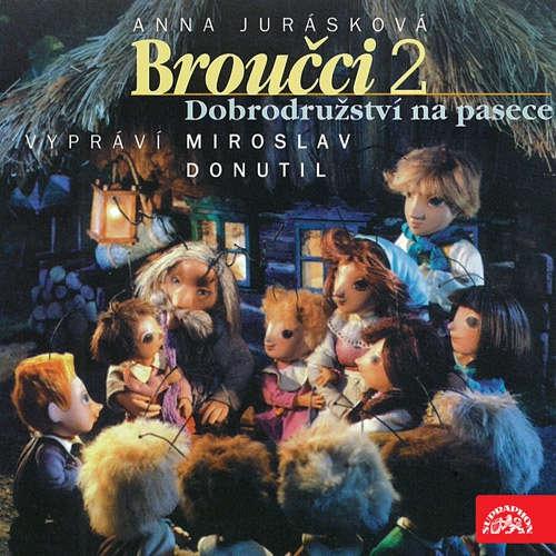 Audiokniha Broučci 2 - Dobrodružství na pasece - Anna Jurásková - Miroslav Donutil