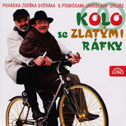 Audiokniha Kolo se zlatými ráfky - Zdeněk Svěrák - Boris Rösner