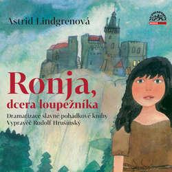 Audiokniha Ronja, dcera loupežníka - Astrid Lindgrenová - Petr Pelzer