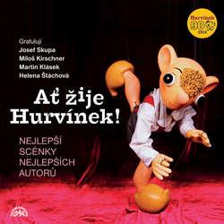 Audiokniha Ať žije Hurvínek! - František Nepil - Helena Štáchová