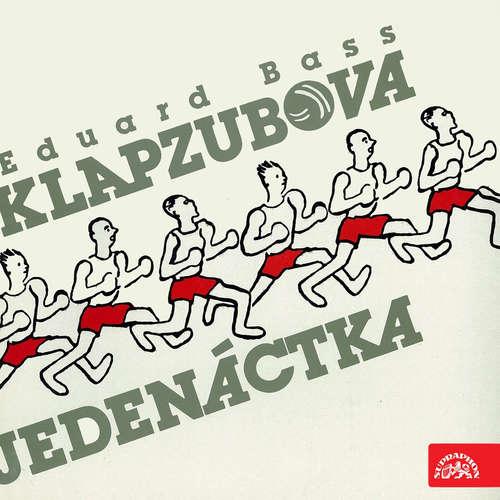 Audiokniha Klapzubova jedenáctka - Eduard Bass - František Němec