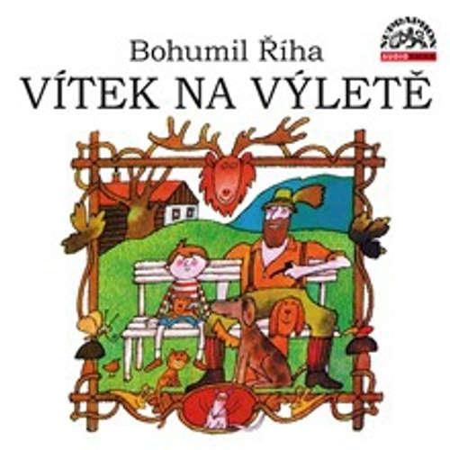 Audiokniha Vítek na výletě - Bohumil Říha - Václav Postránecký