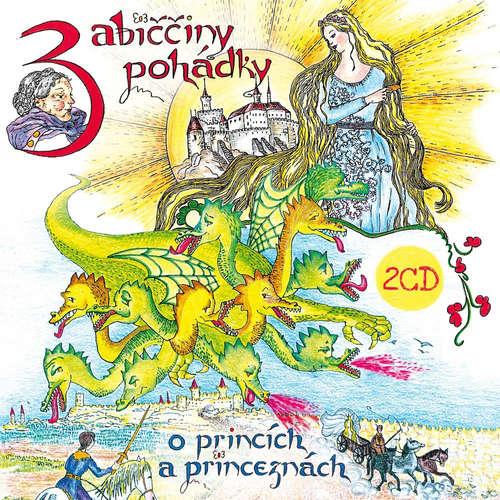 Audiokniha Babiččiny pohádky o princích a princeznách 1 & 2 - Roman Cejnar - Hana Krtičková