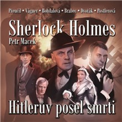 Sherlock Holmes - Hitlerův posel smrti - Petr Macek (Audiokniha)
