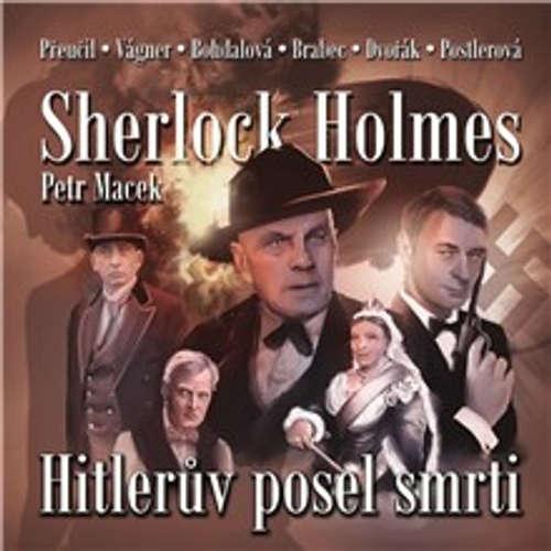 Audiokniha Sherlock Holmes - Hitlerův posel smrti - Petr Macek - Vladimír Brabec