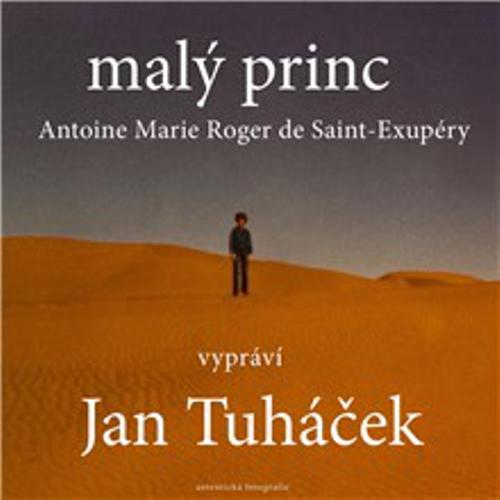 Malý princ - Antoine de Saint-Exupéry (Audiokniha)