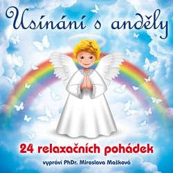 Audiokniha Usínání s anděly - 24 relaxačních pohádek - Miroslava Mašková - Miroslava Mašková