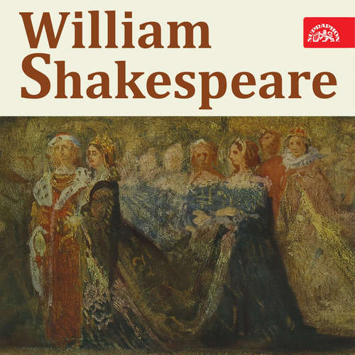 Audiokniha William Shakespeare - William Shakespeare - Soběslav Sejk