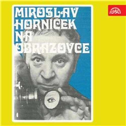 Miroslav Horníček na obrazovce