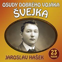 Osudy dobrého vojáka Švejka - Jaroslav Hašek (Audiokniha)