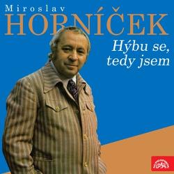 Hýbu se, tedy jsem - Miroslav Horníček (Audiokniha)