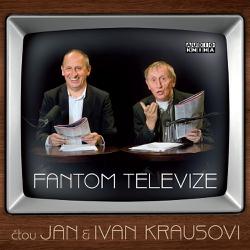 Fantom televize - Ivan Kraus (Audiokniha)
