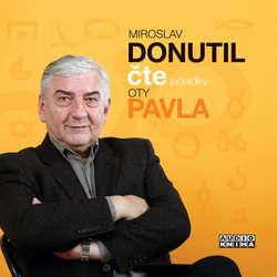 Audiokniha Miroslav Donutil čte povídky Oty Pavla - Ota Pavel - Miroslav Donutil