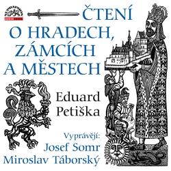 Čtení o hradech, zámcích a městech - Eduard Petiška (Audiokniha)