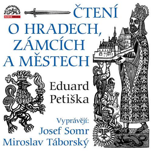 Audiokniha Čtení o hradech, zámcích a městech - Eduard Petiška - Josef Somr