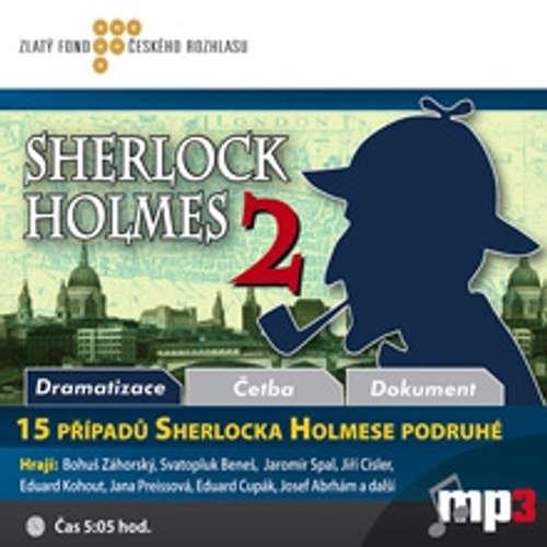 Audiokniha 15 případů Sherlocka Holmese podruhé - Různí autoři - Svatopluk Beneš
